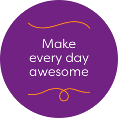 Make every day awesome