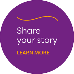 Share your story. Learn more